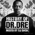 DJ DASK / HISTORY OF DR. DRE [DKCD-221] [MIX CD] - 永久保存版ベスト!