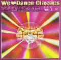 V.A. / We Love Dance Classics vol.1 [CD] - 1970年代や80年代のソウル・ダンス・クラシックスの数々をカヴァー!