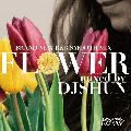 DJ Shun / Flower vol.23 [MIX CD] - 誰もが楽しめる最新で上質なR&Bがてんこ盛り!