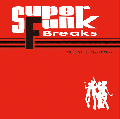 DJ MURO / SUPER FUNK BREAKS [MIX CD] - 快楽度120%スーパーミックス!