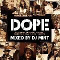 DJ MINT / DOPE [DMTCD-32] [MIX CD] - 名曲が最先端のトラックで更にDOPEになって蘇る!