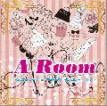 DJ bara / A Room 〜SLOW JAM & HAPPY HOLIDAY MIX [MIX CD] - 休日に聞きたい楽曲をバリエーション豊かにミックス!