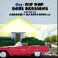 J Boogie & DJ Deckstream / OM: Hip Hop Soul Sessions [2MIX CD] - DJ DECKSTREAMの2枚使い!