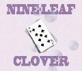 [再入荷待ち] 符和 / NINE-LEAF CLOVER [MIX CD-R] - 誰もが知る名曲とレコ屋ならではの視点からPICK UPするRARE GROOVEまで!