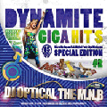 【廃盤】DJ Optical The M.N.B / Blazin' Party Giga Mix(Dynamite Giga Hit's Vol.2) [MIX CD]