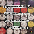 DJ MILKY / UNDERGROUND VIBES - 90's UNDERGROUND HIPHOP MIX SHOW CASE VOL.1 [MIX CD-R]