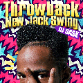 [再入荷待ち]DJ DASK / Throwback New Jack Swing [DKCD-259][MIX CD] -『NEW JACK SWING』ベスト!!!