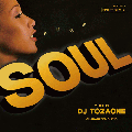 DJ TOZAONE / Pure Soul [MIX CD] - Mellow Soulで幕をあけ初夏〜真夏へ!!