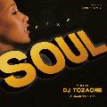 DJ TOZAONE / Pure Soul [MIX CD] - Mellow Soulで幕をあけ初夏〜真夏へ!!