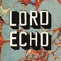 LORD ECHO / HARMONIES [LP] - 既に完売店続出!!このタイミングでまだ買えてなかった方は是非!