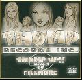 DJ FILLMORE / THUMP UP!! 2 [MIX CD] - ウェストコーストと言えば彼のミックスは欠かせません!!
