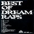 Dream Raps ( サイプレス上野 ) / Best Of Dream Raps ( CD-R ALBUM )