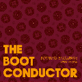 [予約] THE BOOT CONDUCTOR a.k.a. DJ Kiyo / BOOTLEG EXCLUSIVE [1994-2004] [MIX CD] - 2004年リリースの名作が今復活!!