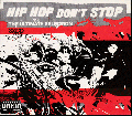 <img class='new_mark_img1' src='//img.shop-pro.jp/img/new/icons5.gif' style='border:none;display:inline;margin:0px;padding:0px;width:auto;' />V.A. / Hip Hop Don't Stop (The Ultimate Selection) [3枚組CD] - 全部外れ無し!捨て曲なしの3枚組ボリューム満点コンピ!