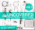V.A. / Uncovered Vol.3: A Unique Collection Of Cool Covers [2枚組CD] - Zo!によるヒップホップビートなWham!カバー!