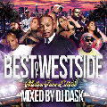 [予約受付] DJ DASK / THE BEST OF WESTSIDE Vol. 7 -MELLOW TUNES EDITION- [MIXCD] - 激甘メロウウエッサイベスト!!
