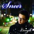 Laugh / Sneer [CD+特典CDR付] - 泣きのメロディーにファットなビートのLaugh印!