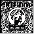DJ BABY MAD / My Legend -2Pac Tribute Mix- [MIX CD] - HIP HOPを語る上で絶対に外せない2Pac追悼Mix!!