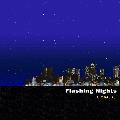 DJ MAKOTO / FLASHING NIGHTS [MIX CD] - 現行ブギーファンク、ディスコ・ポップ、クロス・オーバー・サウンドなどを確心的な選曲!