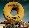 <img class='new_mark_img1' src='//img.shop-pro.jp/img/new/icons5.gif' style='border:none;display:inline;margin:0px;padding:0px;width:auto;' />DJ 0438 / Funky Donuts [MIX CD] - 90's〜2010'sのHIP HOP・R&Bと、その元ネタとなる70's&80'sファンクを随所にミックス。
