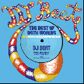 DJ BEAT / THE BEST OF BOTH WORLDS -80's Funky Disco Rappin' Edition- [MIX CD]