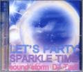 【廃盤】DJ Tam / Let's Party ( Sparkle Time )- しょっぱなのメガミックスからテンションあげっぱなしの1枚!