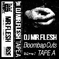 DJ Mr.Flesh / Boombap Cuts [MIX CD] - Boombap HipHopを独自の視点でコンパイル!