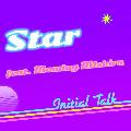 Initial Talk / Initial Talk [7inch] - Monday満ちるをボーカルに迎えたブリブリの80'sブラコン・ファンク・ナンバー。