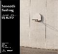 DJ KIYO / Smooth Sailing [MIXCD] - 美しいまでの展開で聴かせる極上ビート・ミュージック満載!!