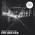 DJ MILKY / The Breaks (Return Of The B-Boy Funk) [MIX CD] - ネタ繋ぎ、二枚使い、スクラッチを駆使したb-boy funk mix!