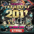 DJ Fumi / The Best Of 2011 -Ing Vol.39- [2MIX CD] - TOP40やエレクトロのみ101曲メガミックス!