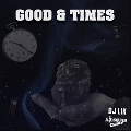 DJ LIK / GOOD & TIMES [MIX CD] - 2000年以降のHIPHOPをスムースにMIX!