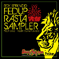Roy Sprendid (Sprendid Sounds) / Fedup Rasta Sampler [MIX CD] - 記念すべき第1弾!