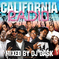 DJ DASK / CALIFORNIA RADIO [MIX CD] - HIP HOP、R&B全盛期'95〜'99年にラジオ局でプレイされていた名曲をMIX!!