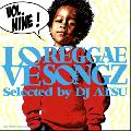 DJ Atsu / Love, Reggae Songz Vol.9 [MIX CD] - レゲエ入門者からフリークにまで対応