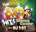 【廃盤】DJ 1-ST / The 80's Hits Bossa Cover [MIX CD] - 80年代の名曲をBossaカバーMIX!