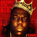[予約/取寄せ]DJ DASK / HISTORY OF The Notorious B.I.G. [MIX CD] - 数多くの名作を残したビギーの名曲の数々を収録!