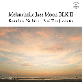 [予約/取寄せ] Kenichiro Nishihara And The Jazcrafts / Melancholic Jazz Moon BLK � [CD] - ビートと美しくも情緒的なピアノ!