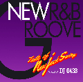 DJ 0438 / New R&B Groove -Taste of New Jack Swing- [MIX CD] - 再ブーム到来中の新譜New Jack Swingミックス!!!!