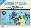 DJ MINOYAMA / QUEEN OF SOUL 4 [MIX CD] - 波の音や潮風が似合うソウルフルな序盤から中盤はトロピカルな流れへ。