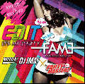 DJ IMAI × Party Masterz / EDIT / FAME [MIX CD + DVD] - セレブリティMIX大本命!