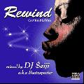 【廃盤】DJ $eiji / Rewind [MIX CD] - 新・旧・メジャー・マイナー...良質なR&Bのみを収録!