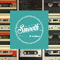 DJ Yoshifumi / Smooth [MIX CD] - 名作ミックステープ『Smooth』CD化!