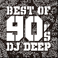 DJ DEEP / BEST 90's MIX [MIX CD]