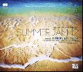 Hiprodj & DJ Fujita / Alcoholic Music ver.Summer JAM 12 [2MIX CD]- 大人が求める夏BGM!