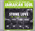 Stone Love / Stone Love Vol.16 - Soul, Disco, Reggae Classics [MIX CD-R]
