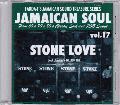 Stone Love / Stone Love Vol.17 - Soul Classics / w WELTON IRIE [MIX CD-R]