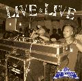 FUJIYAMA / LIVE & LIVE [MIX CD] - 世界的Big SoundとSessionした時のFUJIYAMA SOUND(Acura, Kid)のPlayを収録!