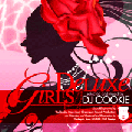 <img class='new_mark_img1' src='https://img.shop-pro.jp/img/new/icons5.gif' style='border:none;display:inline;margin:0px;padding:0px;width:auto;' />【廃盤】DJ Cookie / Girls Deluxe [MIX CD] - 女性アーティストの楽曲のみで構成