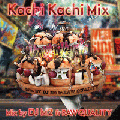 DJ M2(RAW QUALITY) / KACHI KACHI MIX VOL.1 [MIX CD] - JAMAICAはもちろん、世界の今のPARTYを80分に凝縮した内容!